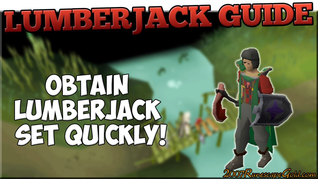 Quick Guide To Get The Lumberjack Outfit In Runescape