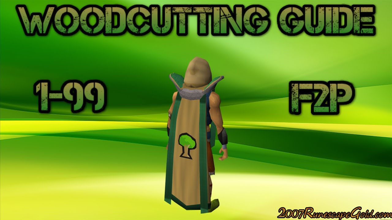 OSRS Woodcutting 1-99 Guide