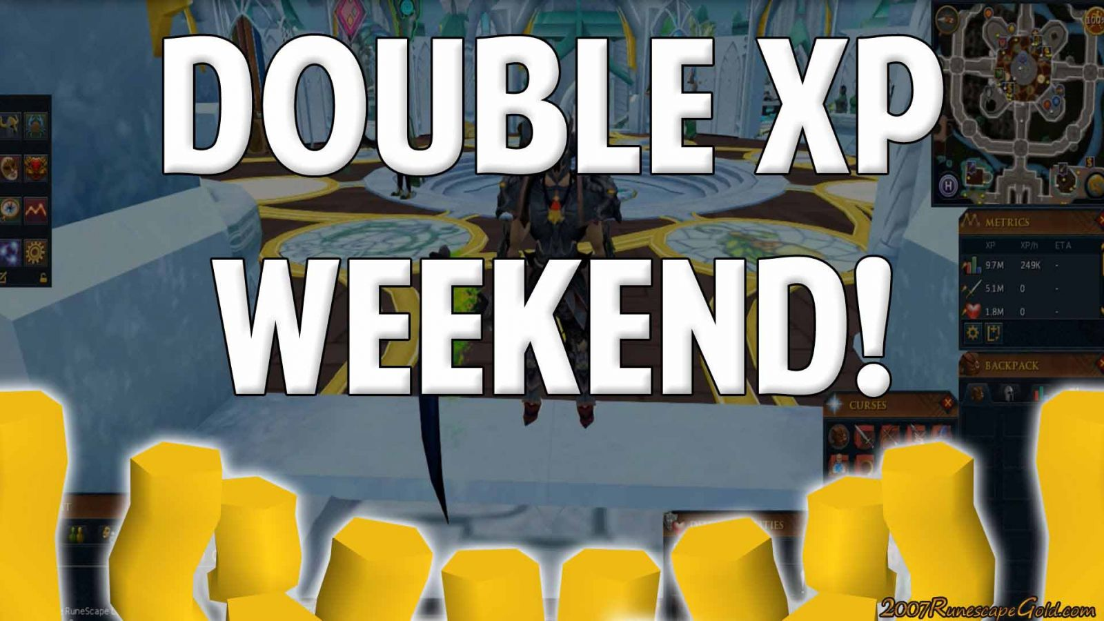 Get The Most Out Of Runescape Double XP Weekend
