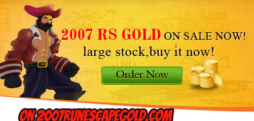 Buy Cheap and Safe Runescape Gold on 2007RunescapeGold.com