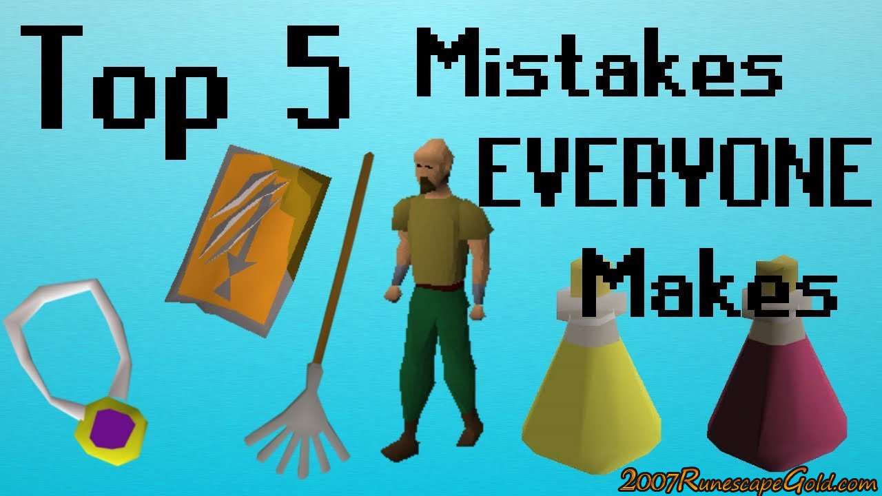 Common OSRS Mistakes We All Made
