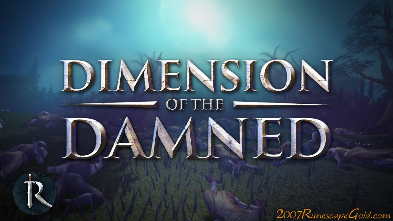 The Need To Know About Runescape's Dimension Of The Damned