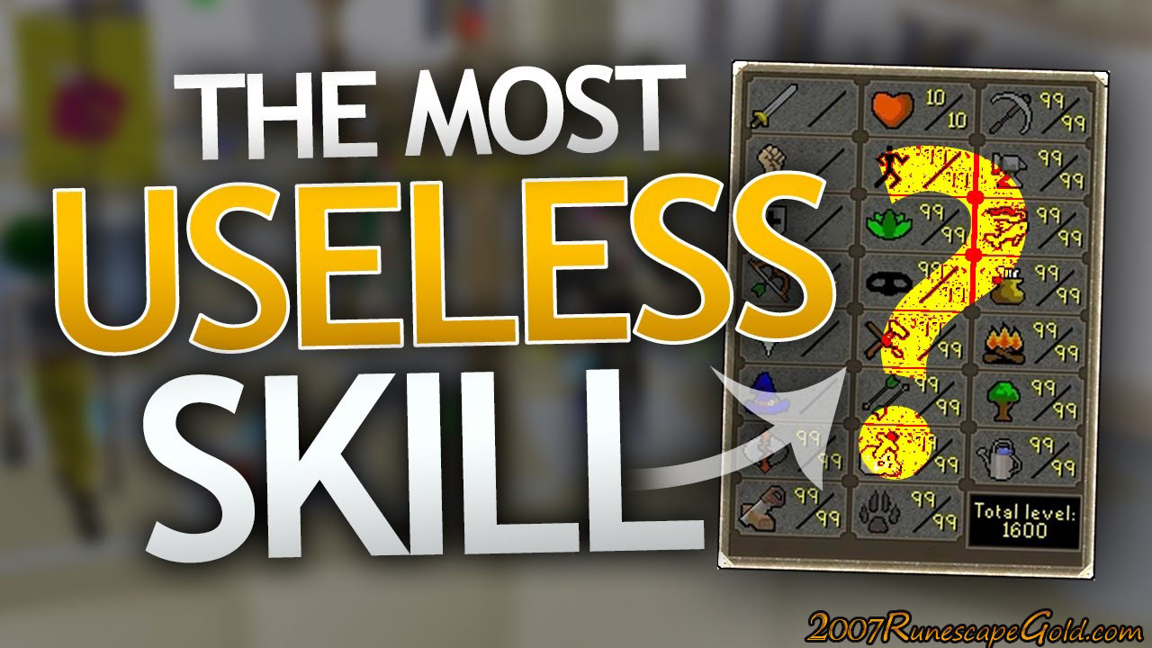 What Is The Most Useless Skill In Old School Runescape