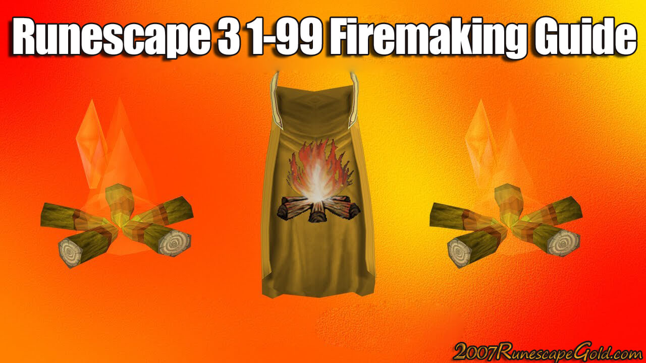 1-99 Firemaking Guide
