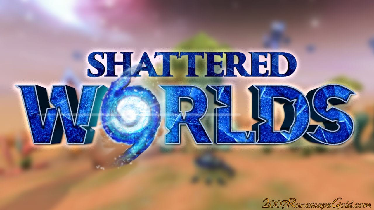 What Is Runescape Shattered Worlds