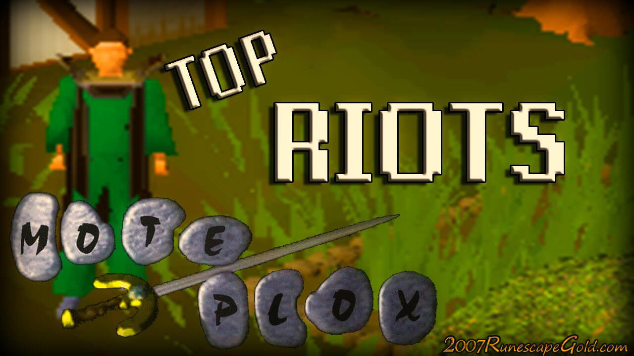 What Are Some Of The Biggest Riots In Runescape