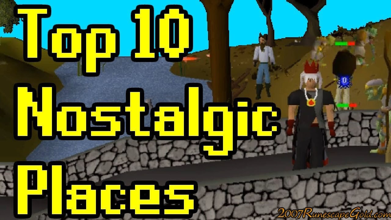 The Top 3 Nostalgic Places In RuneScape