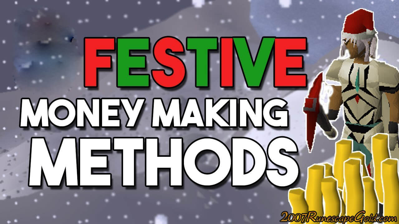 How You Can Make Money And Stay In The Festive Spirit In OSRS?