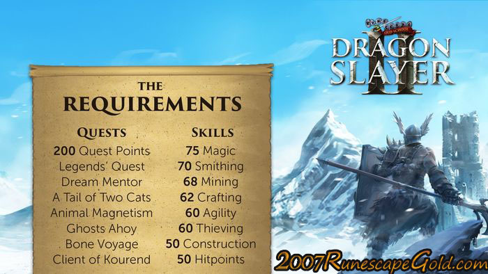 What Are The Requirements For Dragon Slayer II